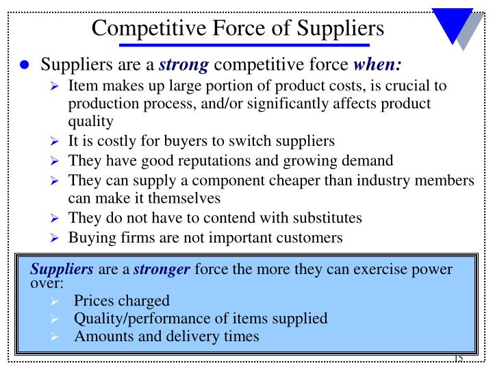 Suppliers are a