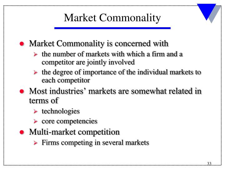 Market Commonality is concerned with