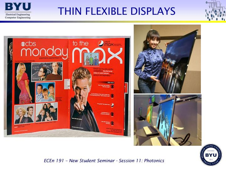 THIN FLEXIBLE DISPLAYS