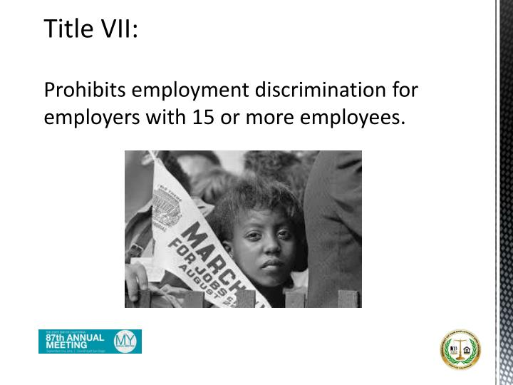 Prohibits employment discrimination for employers with 15 or more employees.