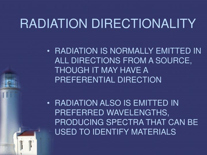RADIATION DIRECTIONALITY