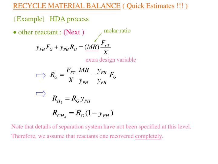 RECYCLE MATERIAL BALANCE