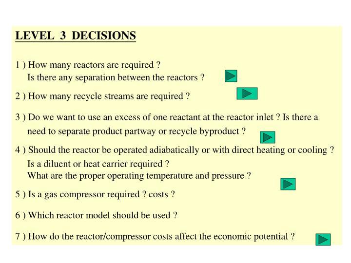 LEVEL  3  DECISIONS