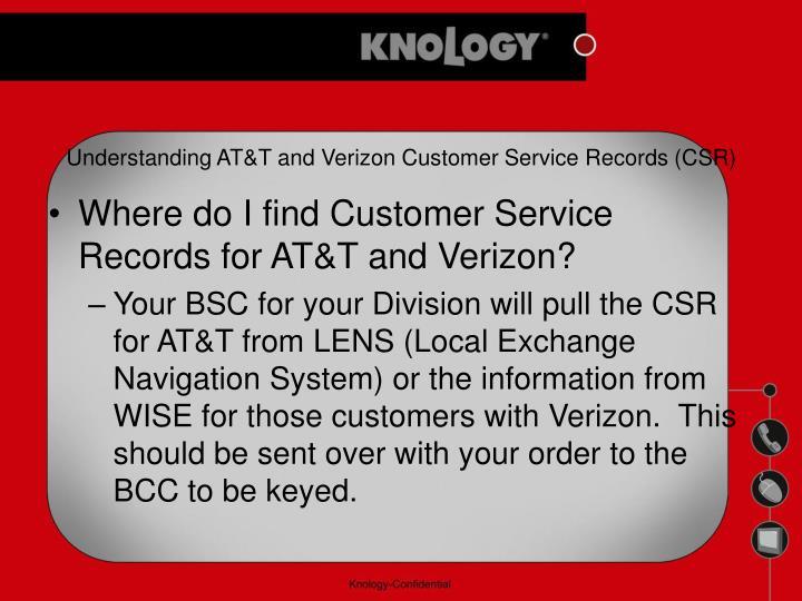 Understanding AT&T and Verizon Customer Service Records (CSR)