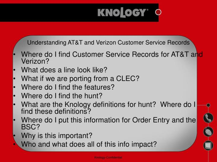 Understanding AT&T and Verizon Customer Service Records
