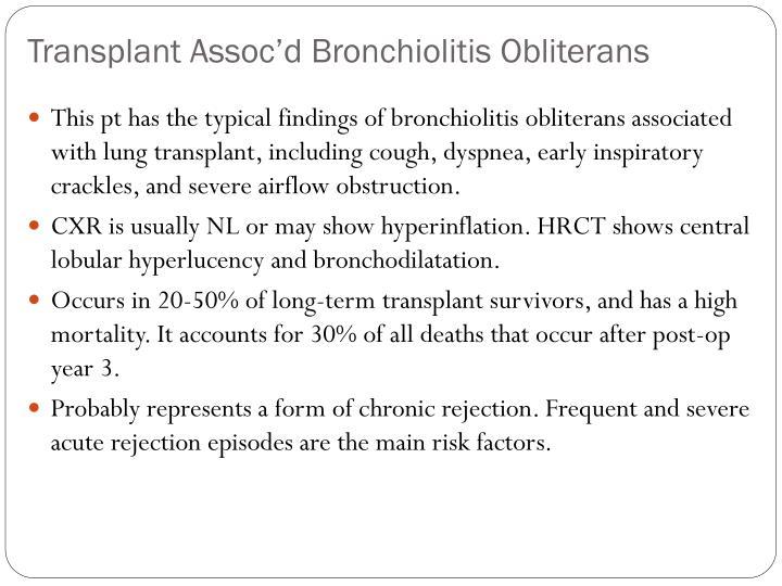 Transplant Assoc'd Bronchiolitis Obliterans