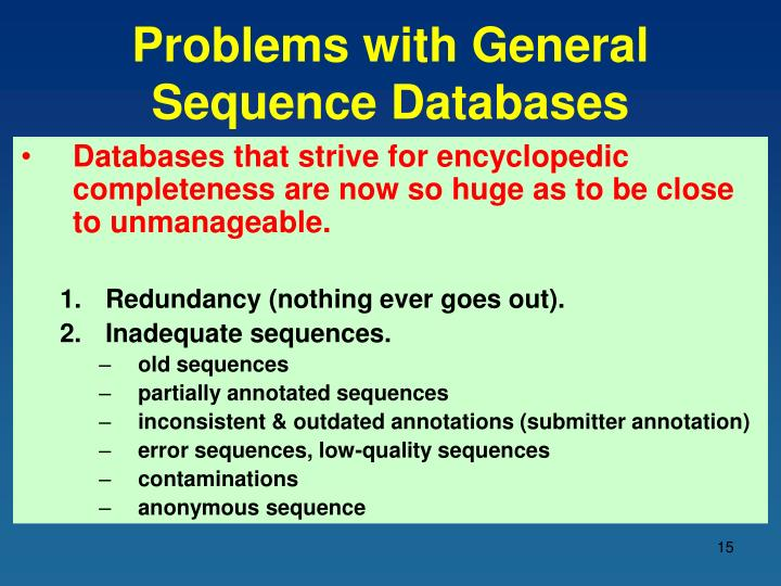 Problems with General Sequence Databases
