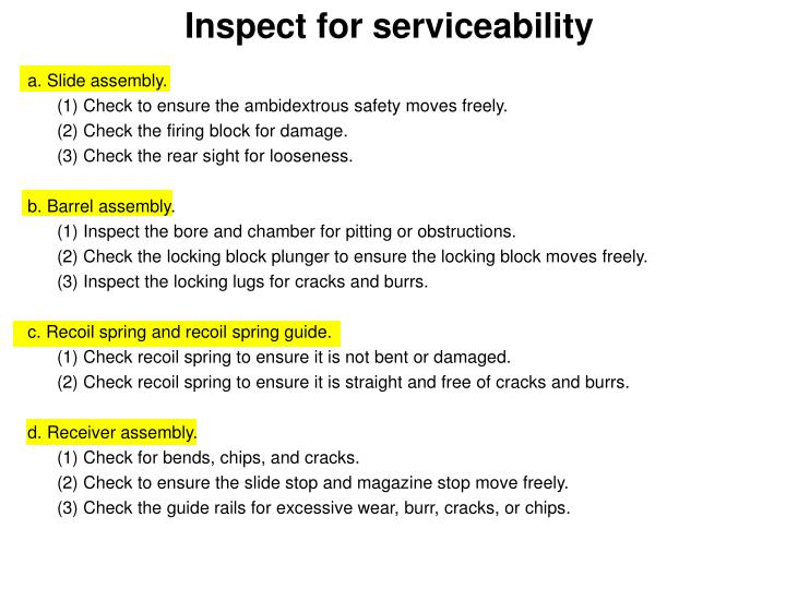 Inspect for serviceability