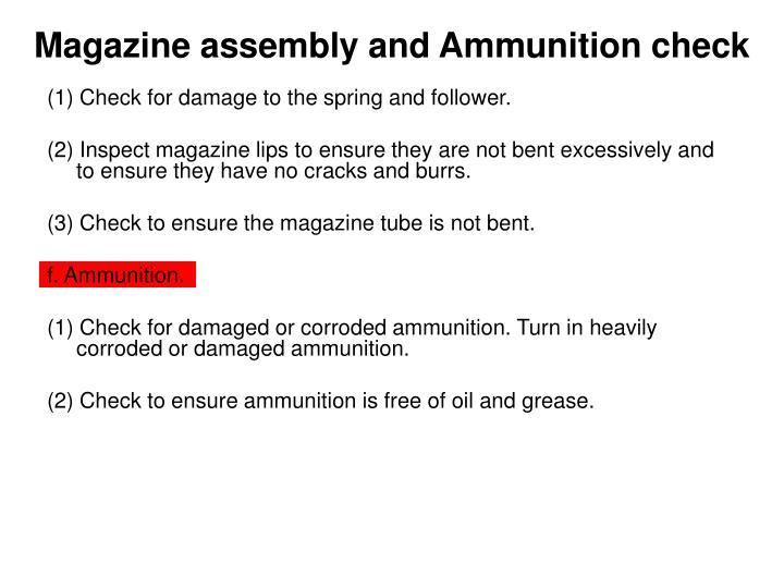 Magazine assembly and Ammunition check