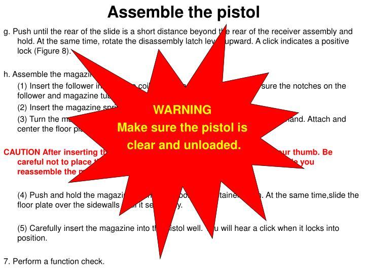Assemble the pistol