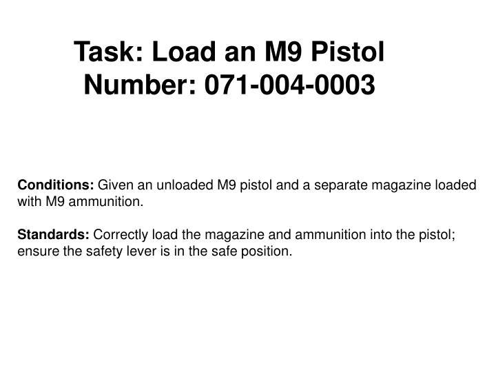 Task: Load an M9 Pistol