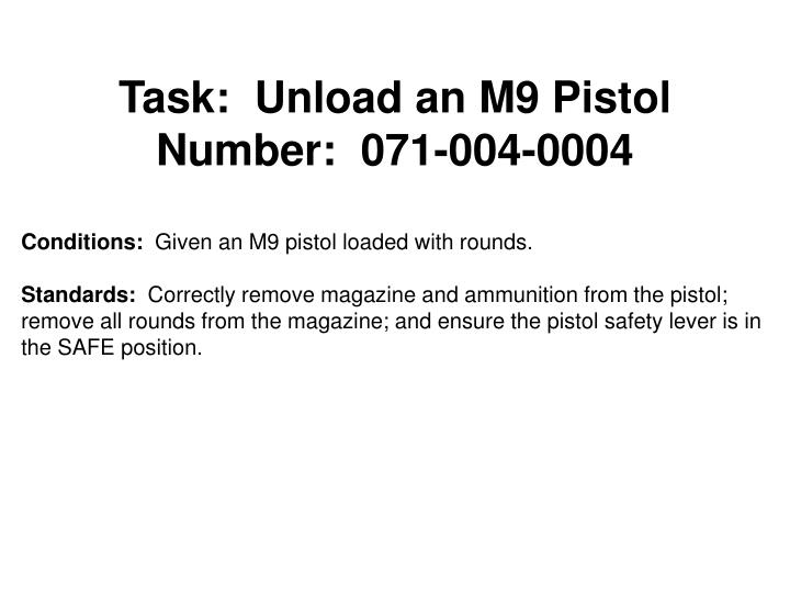 Task:Unload an M9 Pistol