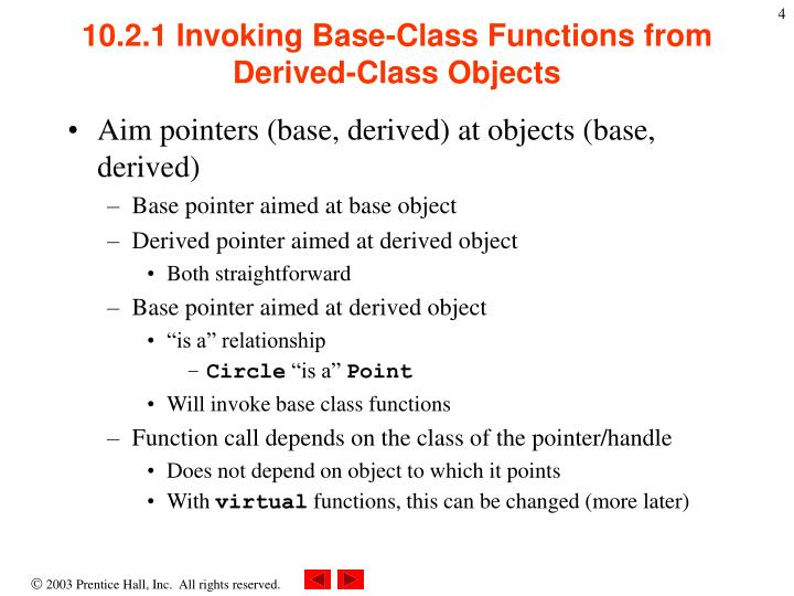 10.2.1 Invoking Base-Class Functions from Derived-Class Objects