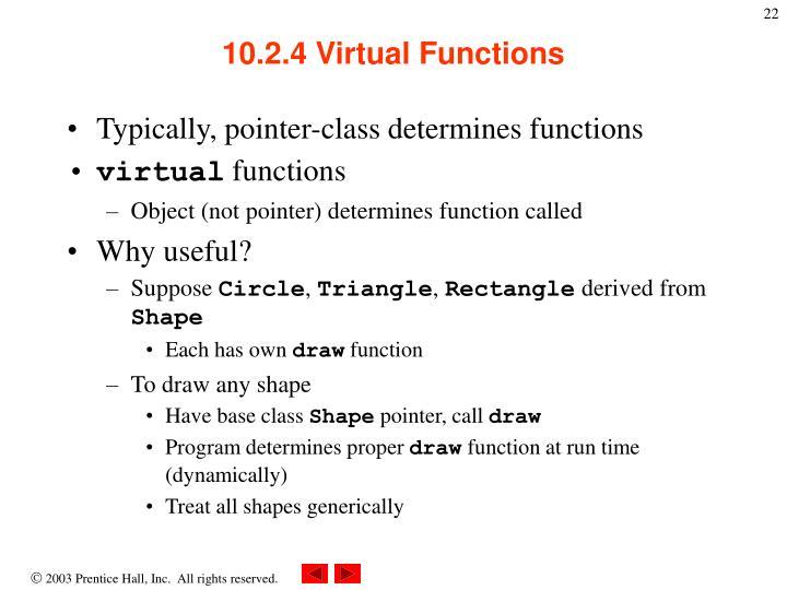 10.2.4 Virtual Functions