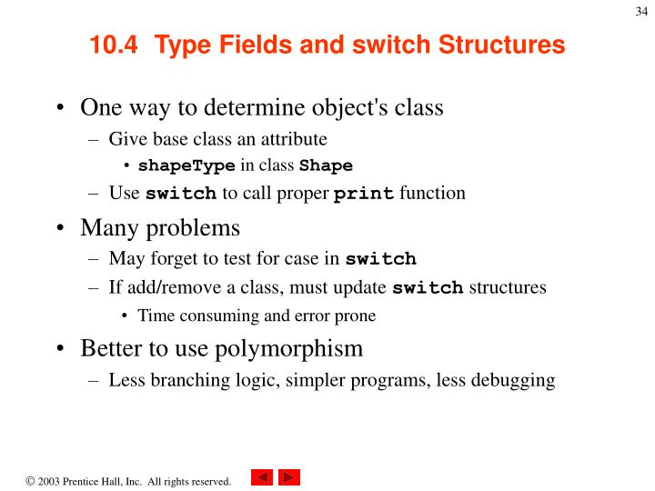 10.4  Type Fields and switch Structures