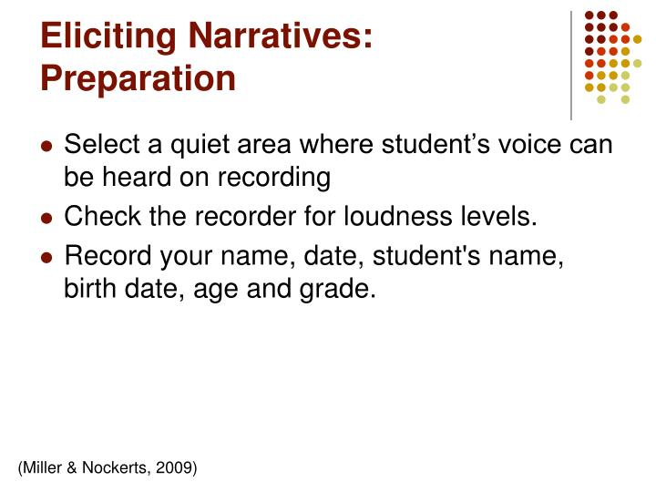 Eliciting Narratives: Preparation