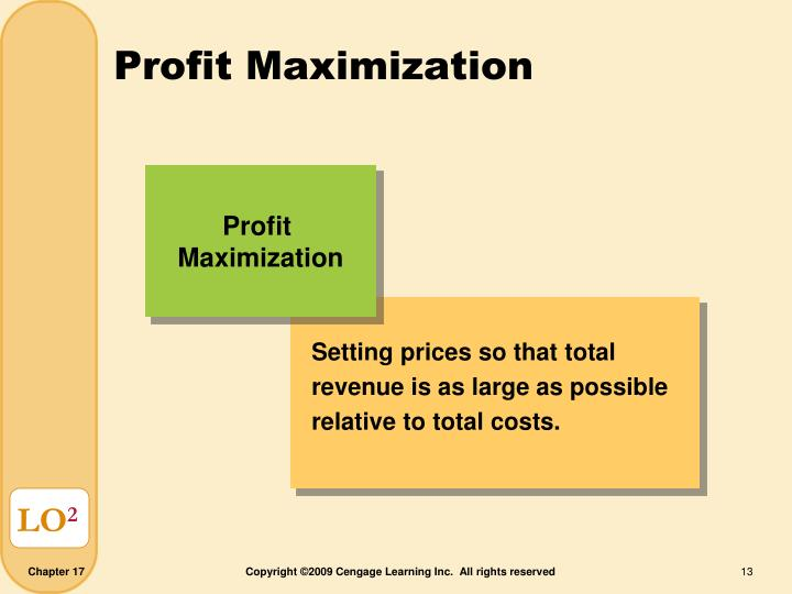 Setting prices so that total revenue is as large as possible relative to total costs.