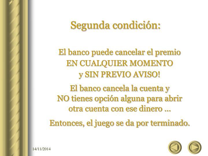 Segunda condición: