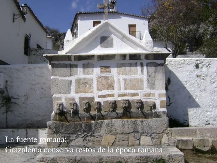 La fuente romana: