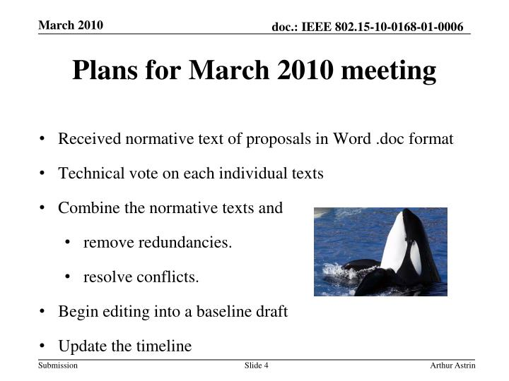Plans for March 2010 meeting