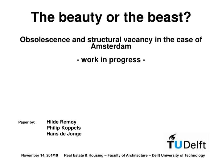 The beauty or the beast?