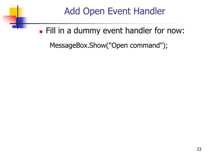 Add Open Event Handler