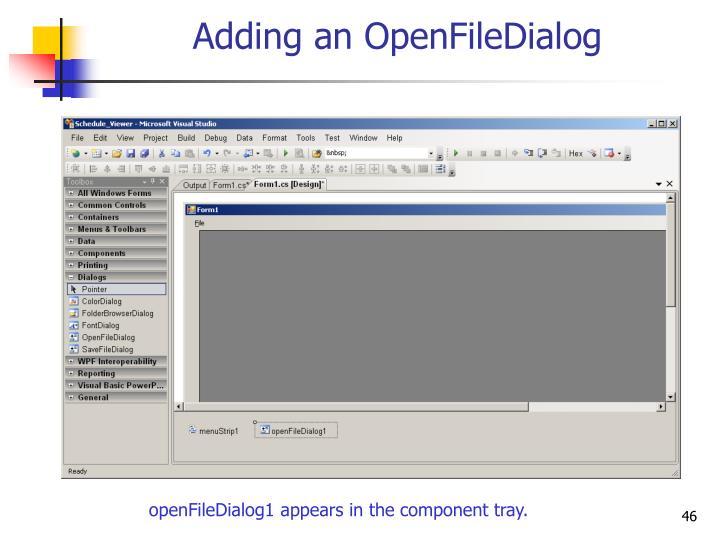 Adding an OpenFileDialog