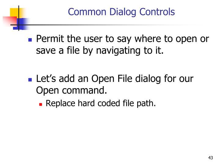 Common Dialog Controls