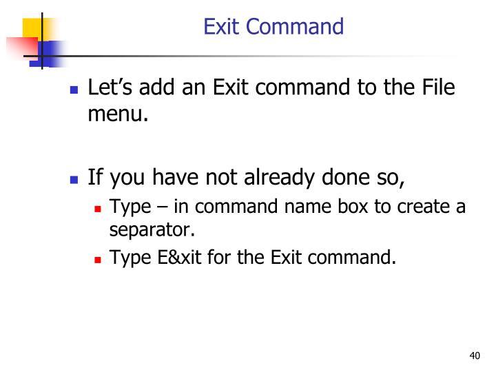 Exit Command