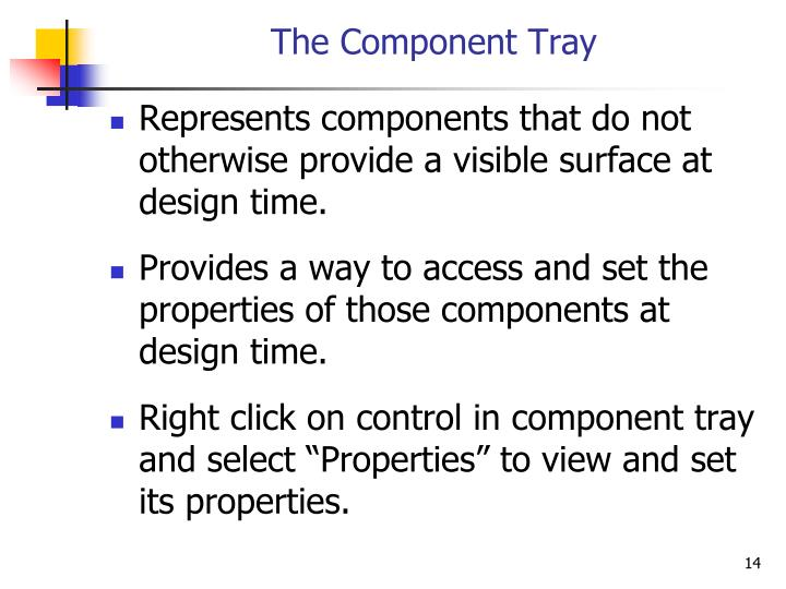The Component Tray