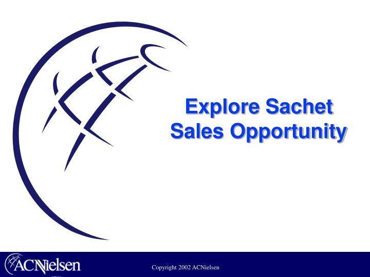 Explore Sachet Sales Opportunity