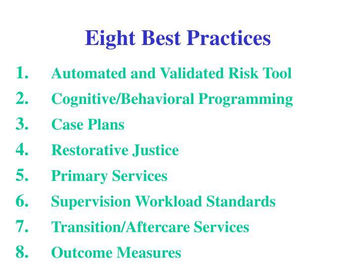Eight Best Practices