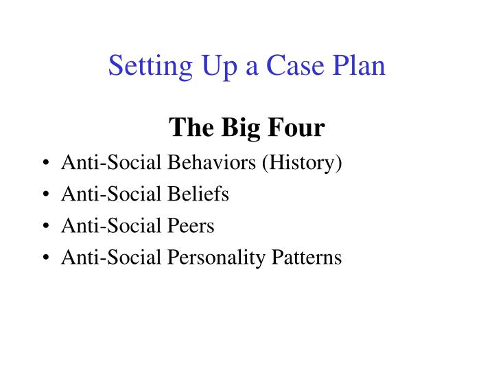 Setting Up a Case Plan