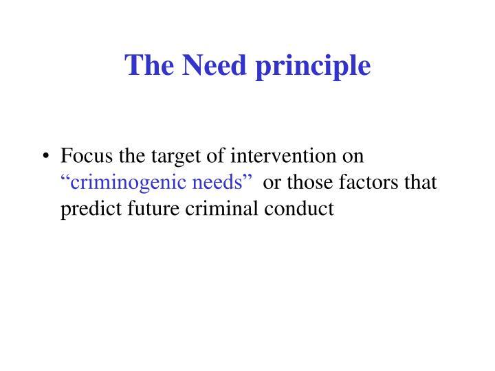 The Need principle