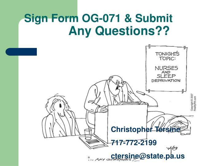 Sign Form OG-071 & Submit