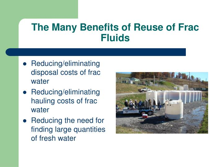 The Many Benefits of Reuse of Frac Fluids