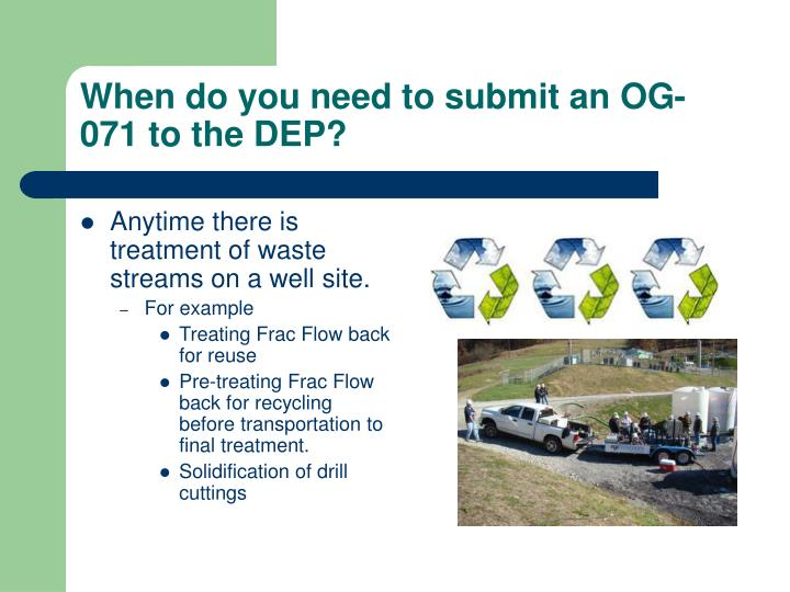 When do you need to submit an OG-071 to the DEP?