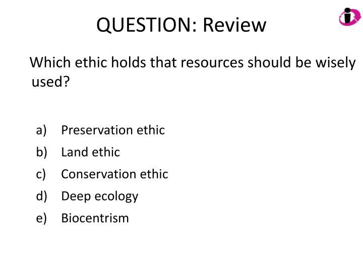 QUESTION: Review