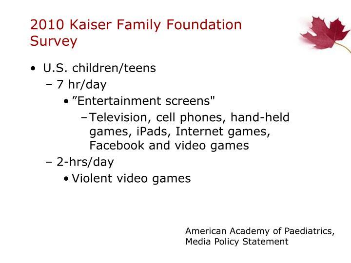 2010 Kaiser Family Foundation Survey