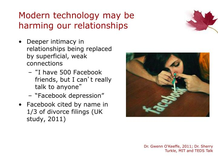 Modern technology may be harming our relationships