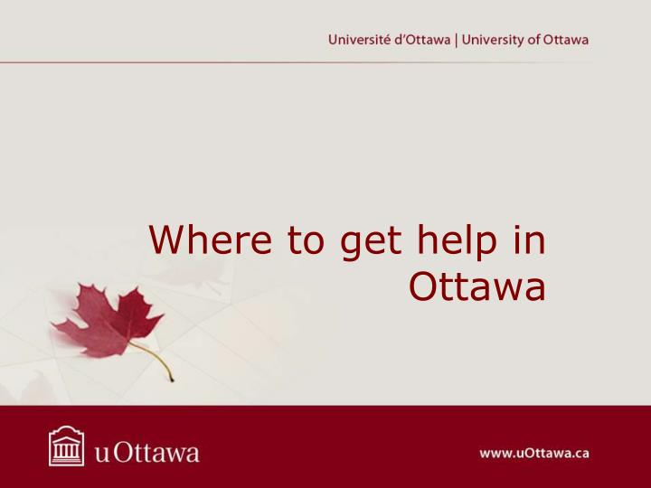 Where to get help in Ottawa