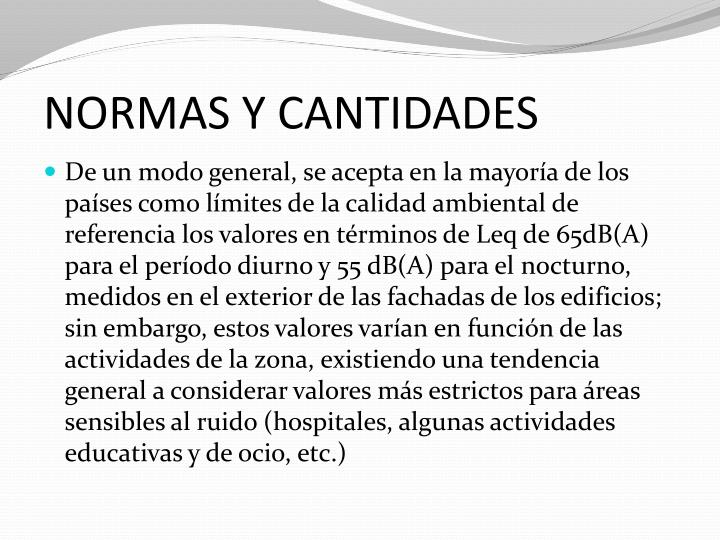 NORMAS Y CANTIDADES