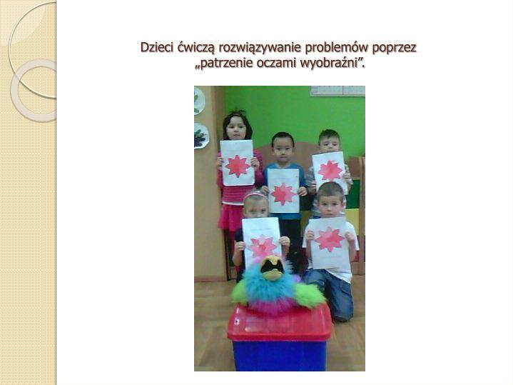 Dzieci ćwiczą rozwiązywanie problemów poprzez