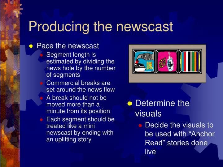Pace the newscast