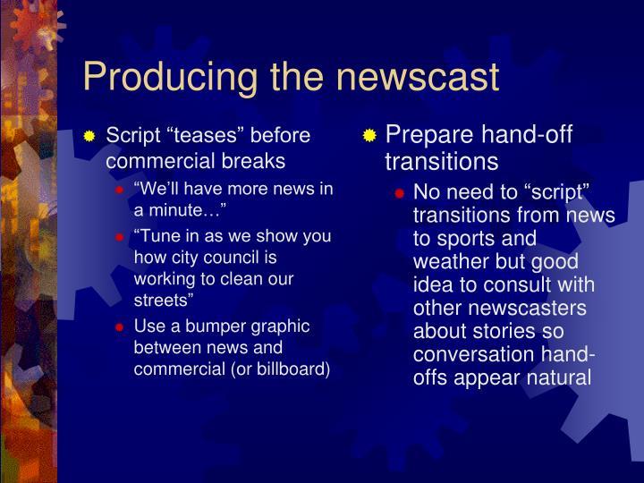 "Script ""teases"" before commercial breaks"
