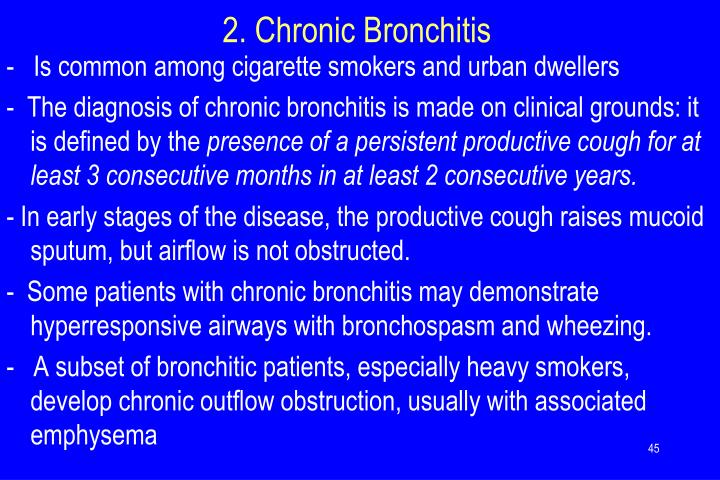 2. Chronic Bronchitis