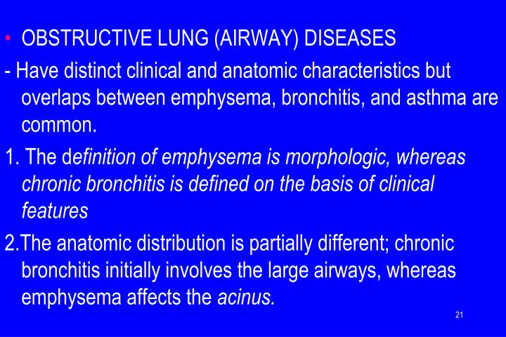 OBSTRUCTIVE LUNG (AIRWAY) DISEASES