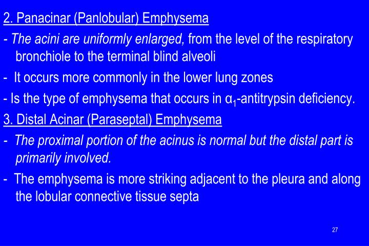2. Panacinar (Panlobular) Emphysema