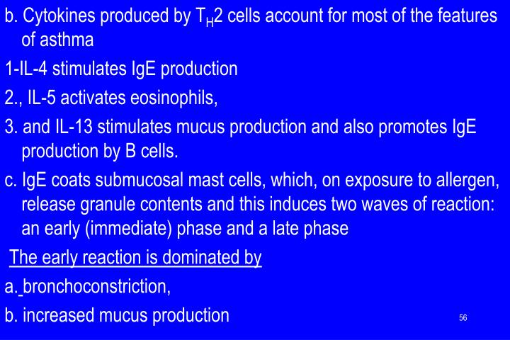 b. Cytokines produced by T
