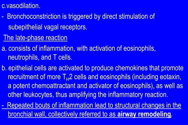 c.vasodilation.